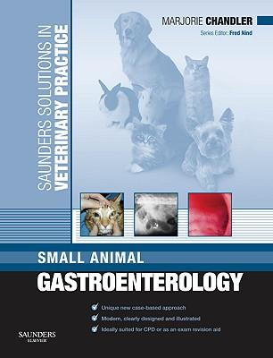 9780702029103 - Small animal gastroenterology saunders solutions in veterinary practice