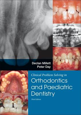 9780702058363 - Clinical Problem Solving in Dentistry: Orthodontics and Paediatric Dentistry