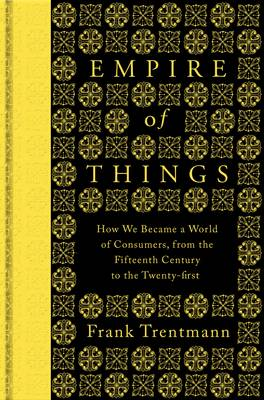 9780713999624 - Empire of Things