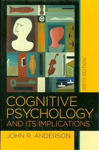 9780716701101 - Cognitive psychology and its implications