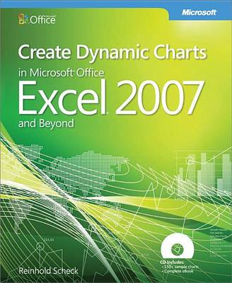 9780735638181 - Create Dynamic Charts in Microsoft Office Excel 2007 and Beyond