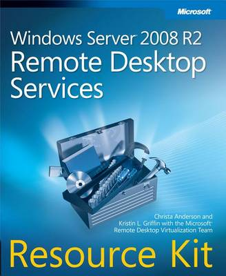 9780735659582 - Windows Server 2008 R2 Remote Desktop Services Resource Kit