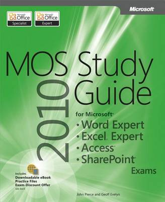 9780735664869 - MOS 2010 Study Guide for Microsoft Word Expert, Excel Expert, Access, and SharePoint Exams