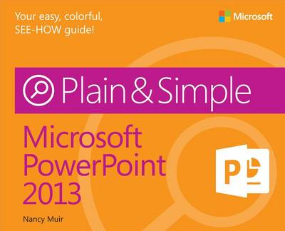 9780735672857 - Microsoft PowerPoint 2013 Plain & Simple