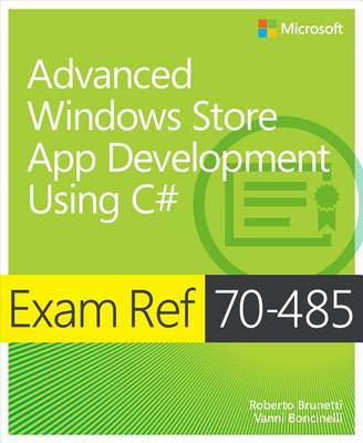 9780735677159 - Exam Ref 70-485 Advanced Windows Store App Development using C MCSD)