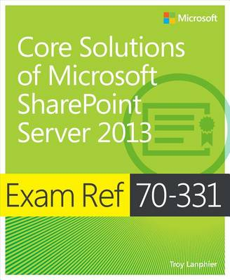 9780735678903 - Exam Ref 70-331 Core Solutions of Microsoft SharePoint Server 2013 (MCSE)