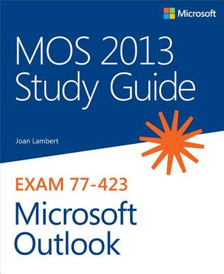 9780735680470 - MOS 2013 Study Guide for Microsoft Outlook