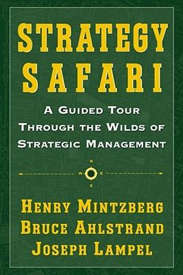 9780743270571 - Strategy safari a guided tour through the wilds of strategic management