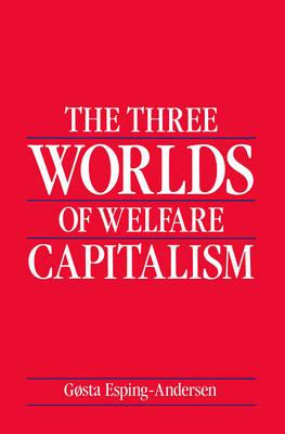 9780745607962 - The three worlds of welfare capitalism