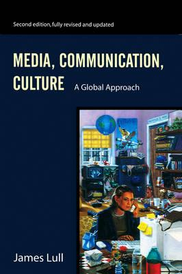 9780745621913 - Media, Communication, Culture: A Global Approach