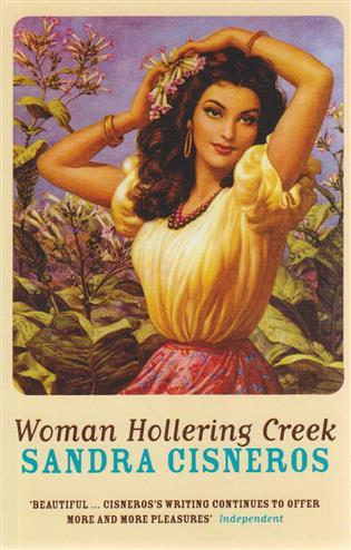 Woman Hollering Creek - Cisneros, Sandra