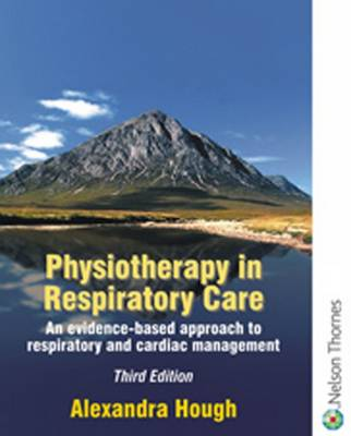 9780748740376 - Physiotherapy in respiratory care a problem-solving approach