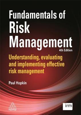 9780749479619 - Fundamentals of Risk Management: Understanding, Evaluating and Implementing Effective Risk Management
