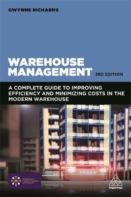 9780749479770 - Warehouse Management: A Complete Guide to Improving Efficiency and Minimizing Costs in the Modern Warehouse
