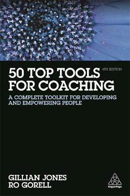 9780749482329 - 50 Top Tools for Coaching: A Complete Toolkit for Developing and Empowering People