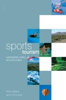 9780750652766 - Sports tourism: participants, policy and providers