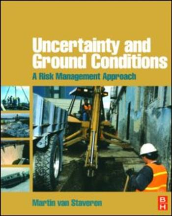 9780750669580 - Uncertainty and ground conditions a risk management approach
