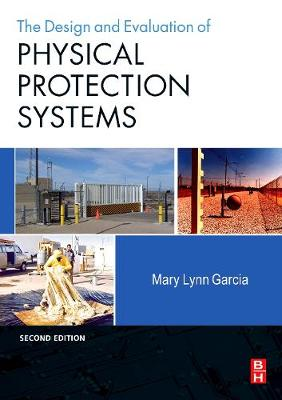 9780750683524 - Design and Evaluation of Physical Protection Systems