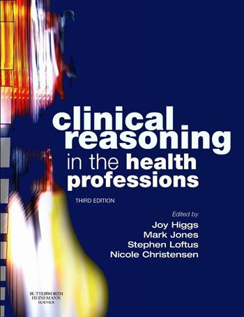 9780750688857 - Clinical reasoning in the health professions 3rd 2008