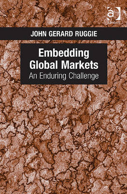 9780754674542 - Embedding global markets: an enduring challenge