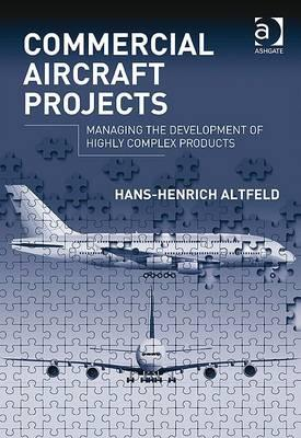 Commercial aircraft projects: managing the development of highly complex products