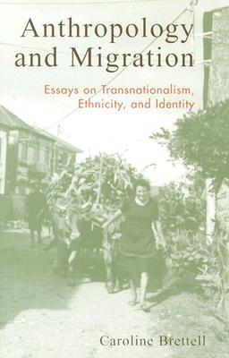 9780759103207 - Anthropology and migration essays on transnationalism, ethni city and identity