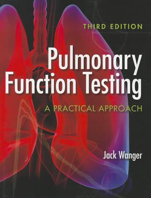 9780763781187 - Pulmonary function testing a practical approach