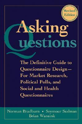9780787970888 - Asking questions : the definitive guide to questionnaire design
