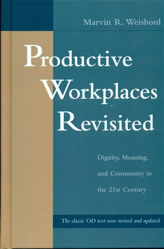 9780787971175 - Productive workplaces organizing and managing for dignity,me aning,and community