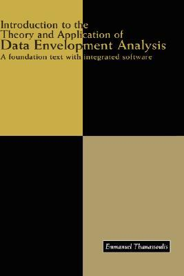 9780792374299 - Introduction to the Theory and Application of Data Envelopment Analysis