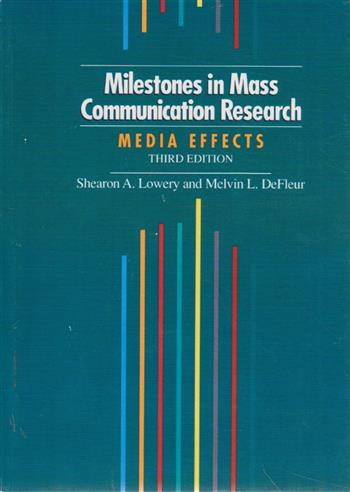 9780801314377 - Milestones in mass communication research media effects