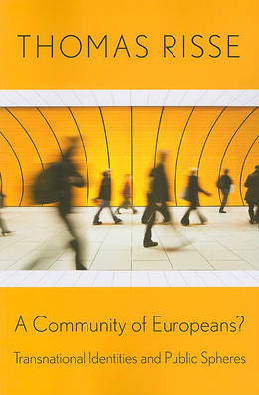 9780801476488 - A community of europeans?: transnational identities and publ ic spheres