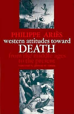 9780801817625 - Western Attitudes Toward Death: From the Middle Ages to the Present