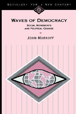 9780803990197 - Waves of democracy social movements and political change