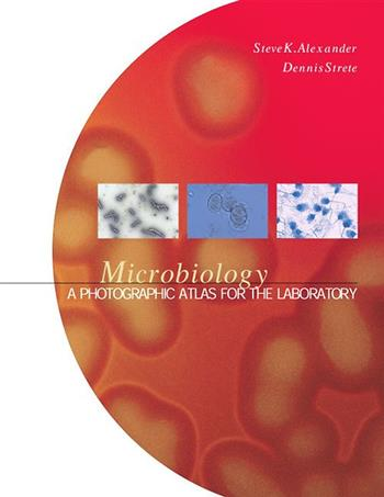 9780805327328 - Microbiology a photographic atlas for the laboratory