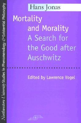 9780810112865 - Mortality and morality search for the good after auschwitz