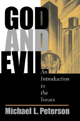 9780813328492 - God and evil an introduction to the issues