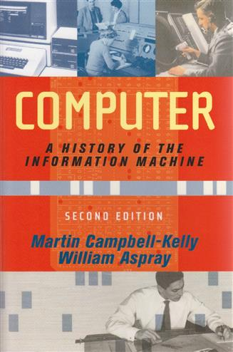 9780813342641 - Computer: a history of the information machine