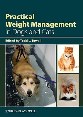 9780813809564 - Practical weight management in dogs and cats