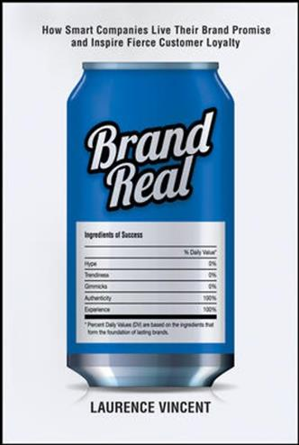 9780814416761 - Brand Real: How Smart Companies Live Their Brand Promise and Inspire Fierce Customer Loyalty