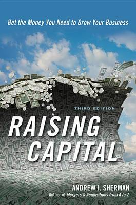 9780814417034 - Raising Capital: Get the Money You Need to Grow Your Business