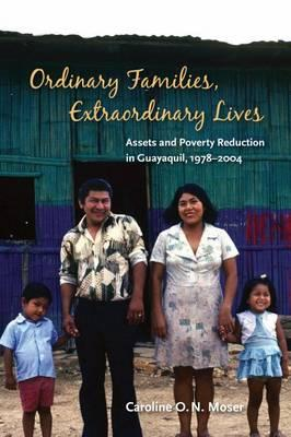9780815703273 - Ordinary Families, Extraordinary Lives: Assets and Poverty Reduction in Guayaquil, 1978-2004