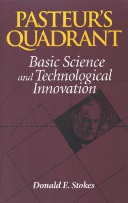 9780815781776 - Pasteur's Quadrant: Basic Science and Technological Innovation
