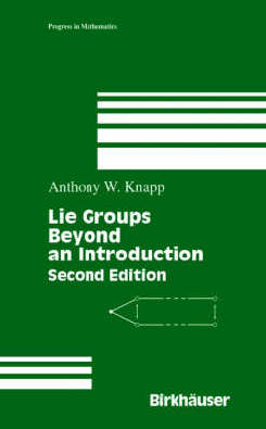 9780817642594 - Lie groups beyond an introduction