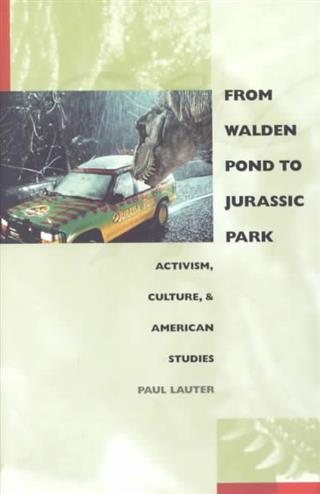 9780822326717 - From walden pond to jurassic park activism, culture, and ame rican studies