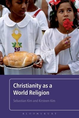 9780826498410 - Christianity as a world religion