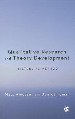 9780857023247 - Qualitative research and theory development mystery as method