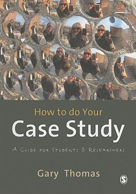 9780857025630 - How to do your case study: a guide for students and research