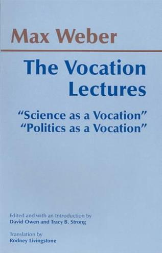 9780872206656 - The Vocation Lectures: 'Science as a Vocation': 'Politics as a Vocation'