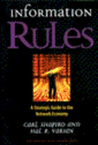 9780875848631 - Information Rules A Strategic Guide To The Network Economy